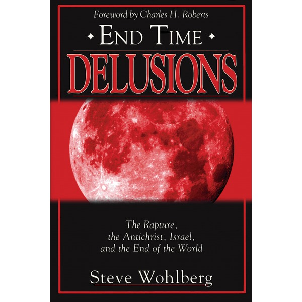 end time delusions book
