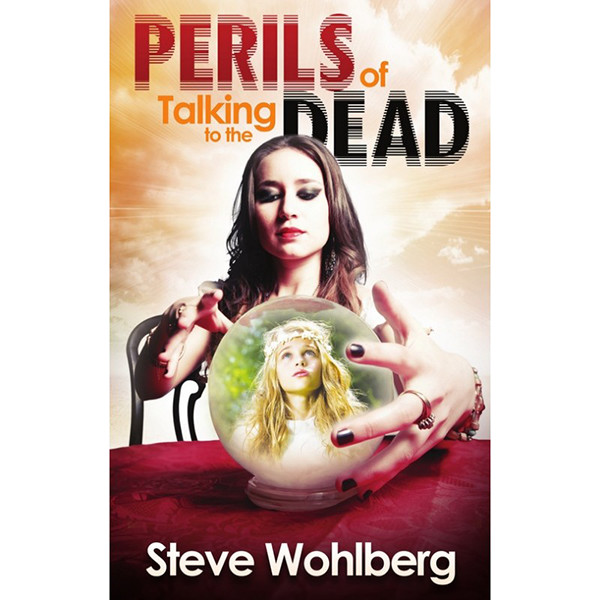 Perils of Talking to the Dead