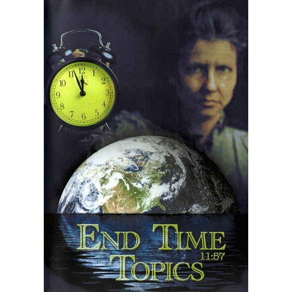 End Time Topics