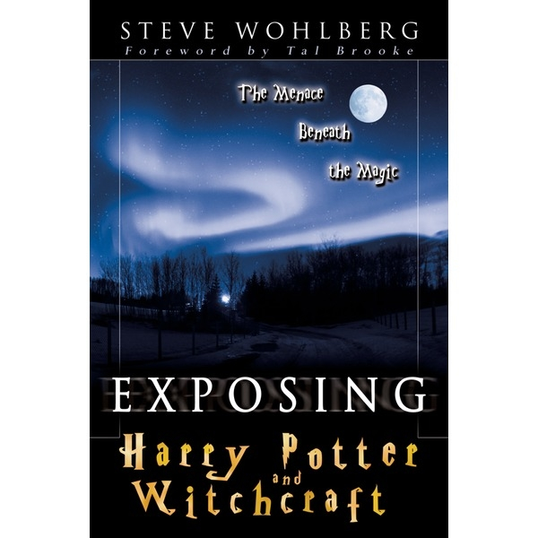 Exposing Harry Potter and Witchcraft