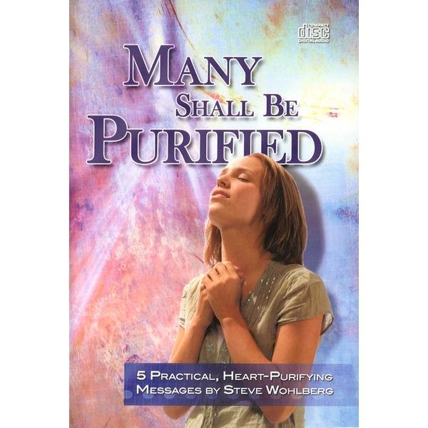 Many Shall Be Purified