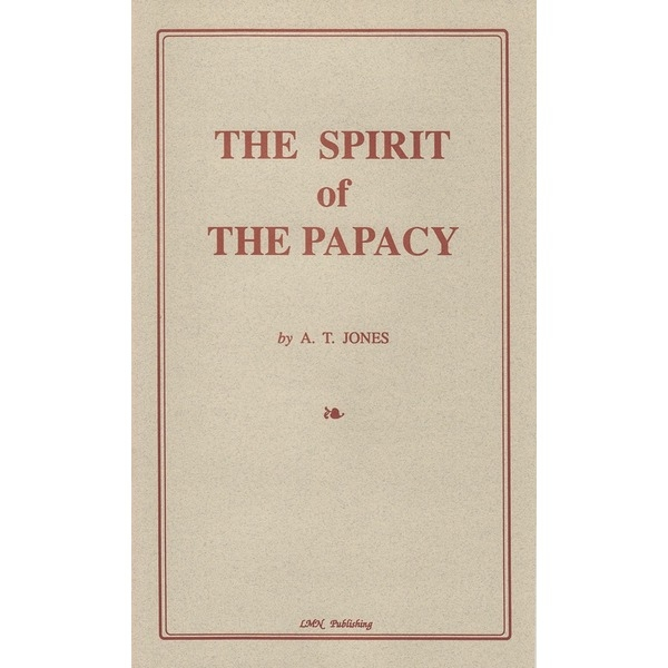 The Spirit of the Papacy