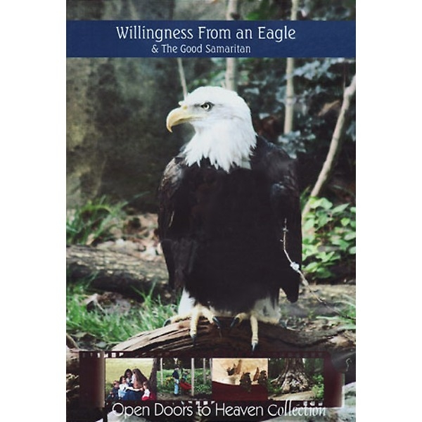 Willingness from an Eagle & The Good Samaritan - DVD