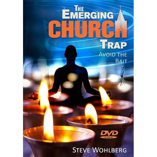 The Emerging Church Trap: Avoid the Bait - DVD