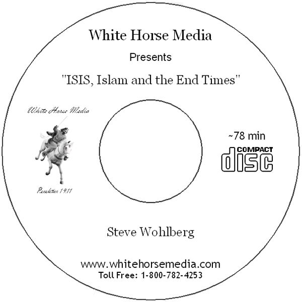 ISIS, Islam, and the End Times CD