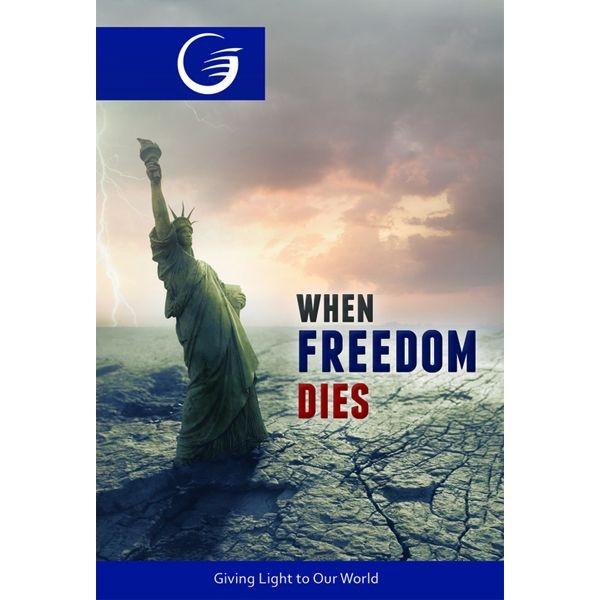 When Freedom Dies
