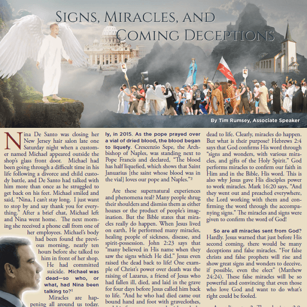Signs Miracles and Coming Deceptions