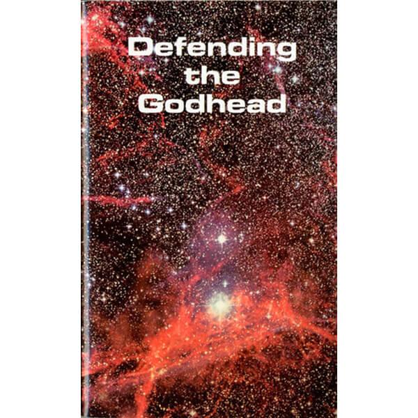 Defending the Godhead