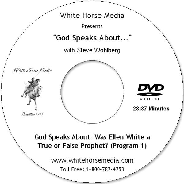God Speaks About: Was Ellen White a True or False Prophet? (Program 1) - DVD