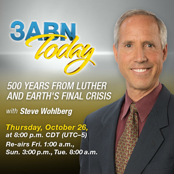 Watch Steve Wohlberg LIVE on 3ABN