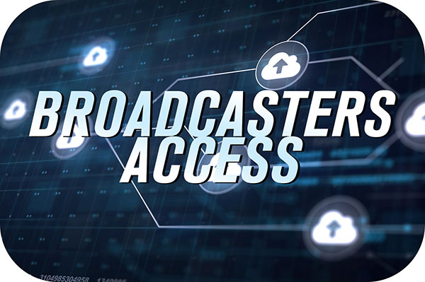 Broadcasters Access