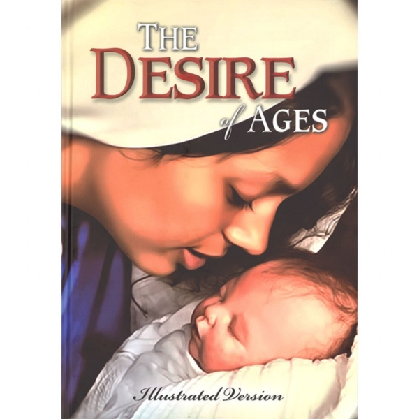 The Desire of Ages (Illustrated Hardcover)