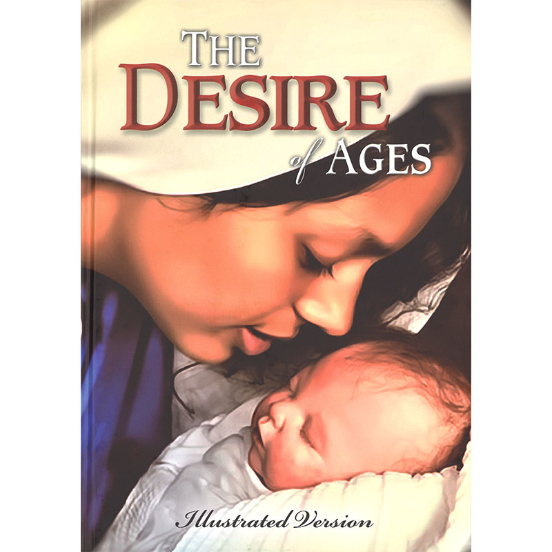 The Desire of Ages Illustrated Hardcover