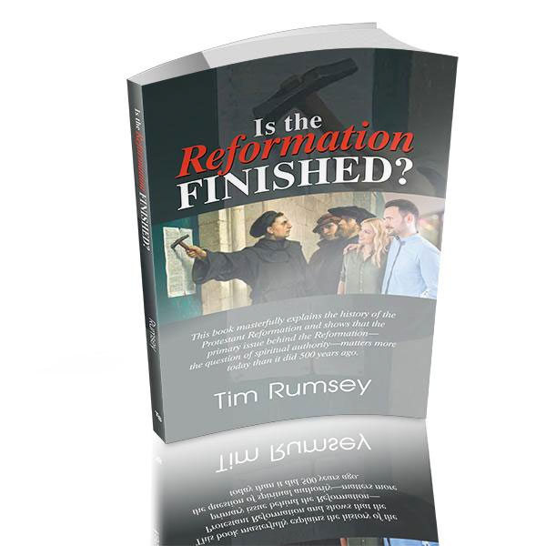 Is the Reformation Finished Book