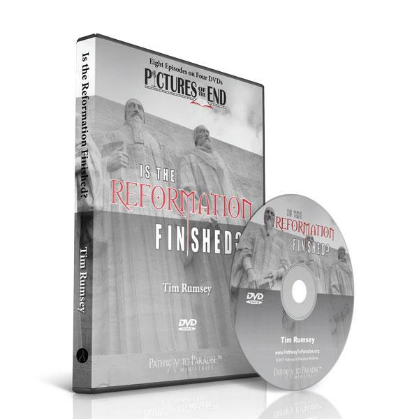 Is the Reformation Finished DVD