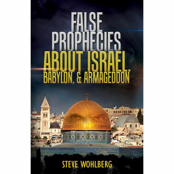 False Prophecies about Israel, Babylon, & Armageddon