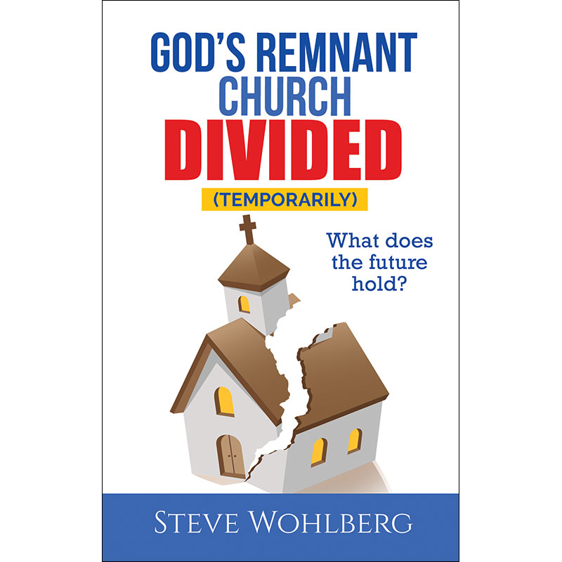 God's Remnant Church Divided (Temporarily): What Does the Future