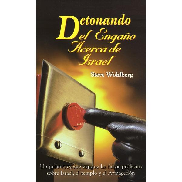Exploding the Israel Deception Spanish