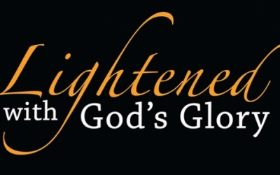 Lightened with God's Glory Seminar Schedule