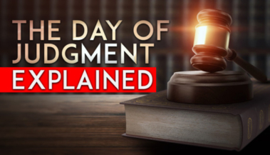 The Day of Judgment Explained