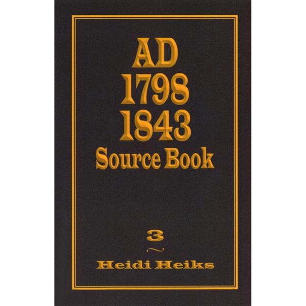 AD 1798 1843 Source Book (Volume 3)