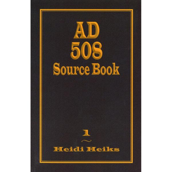 AD 508 Source Book (Volume 1)
