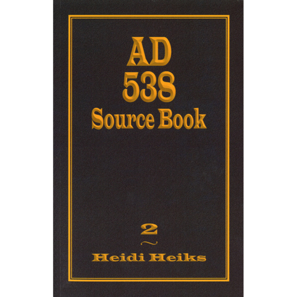 AD 538 Source Book (Volume 2)