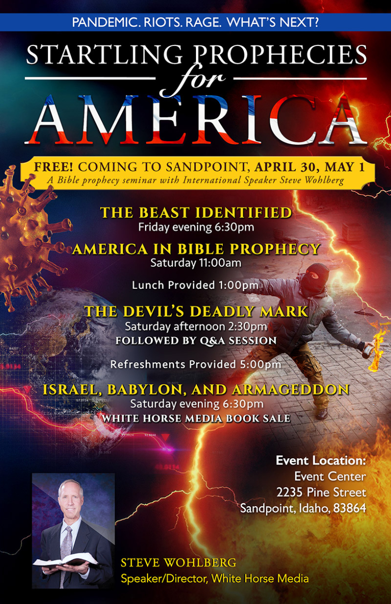 Startling Prophecies for America Seminar in Sandpoint ID - April 30 and May 1