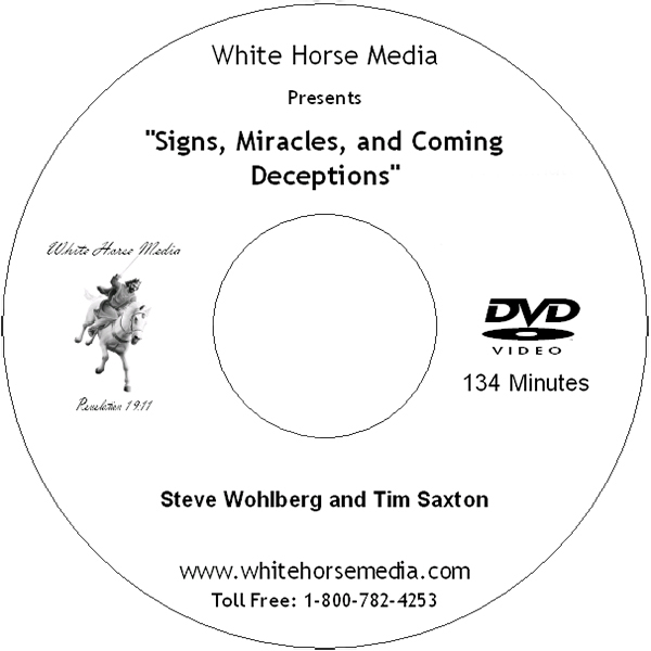 Signs Miracles and Coming Deceptions DVD